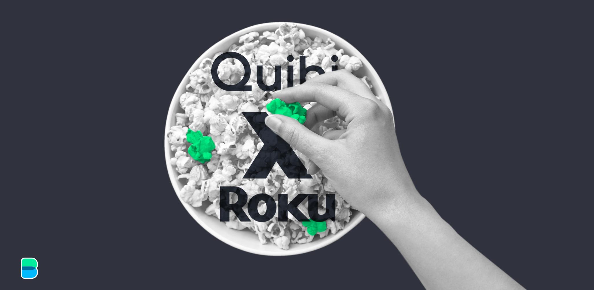 Roku to bag Quibi's content catalogue