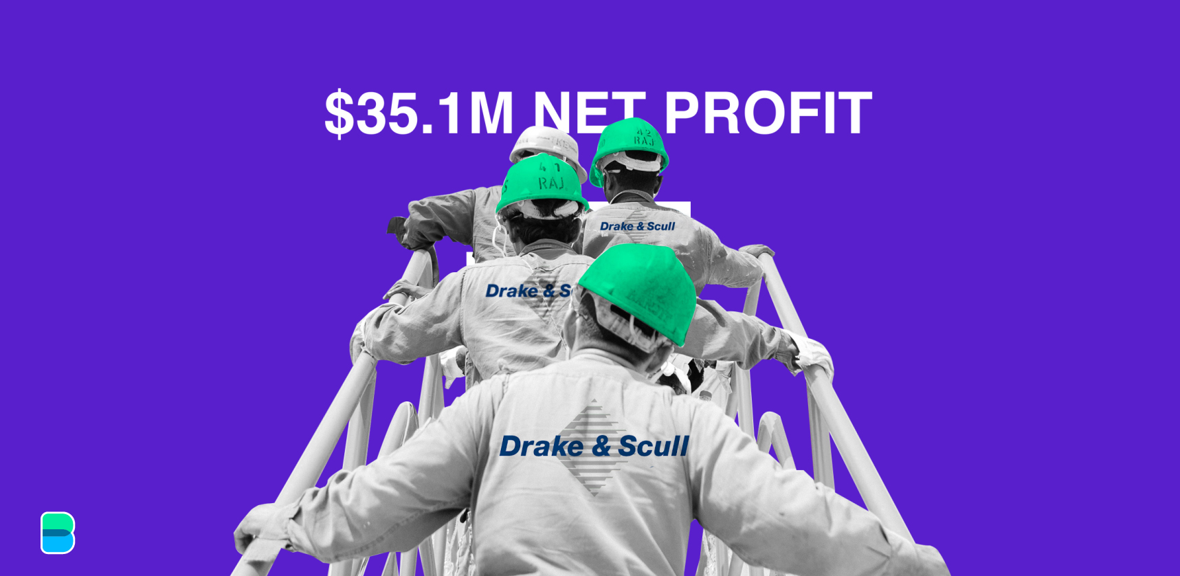 Drake & Scull made it through the year profitable