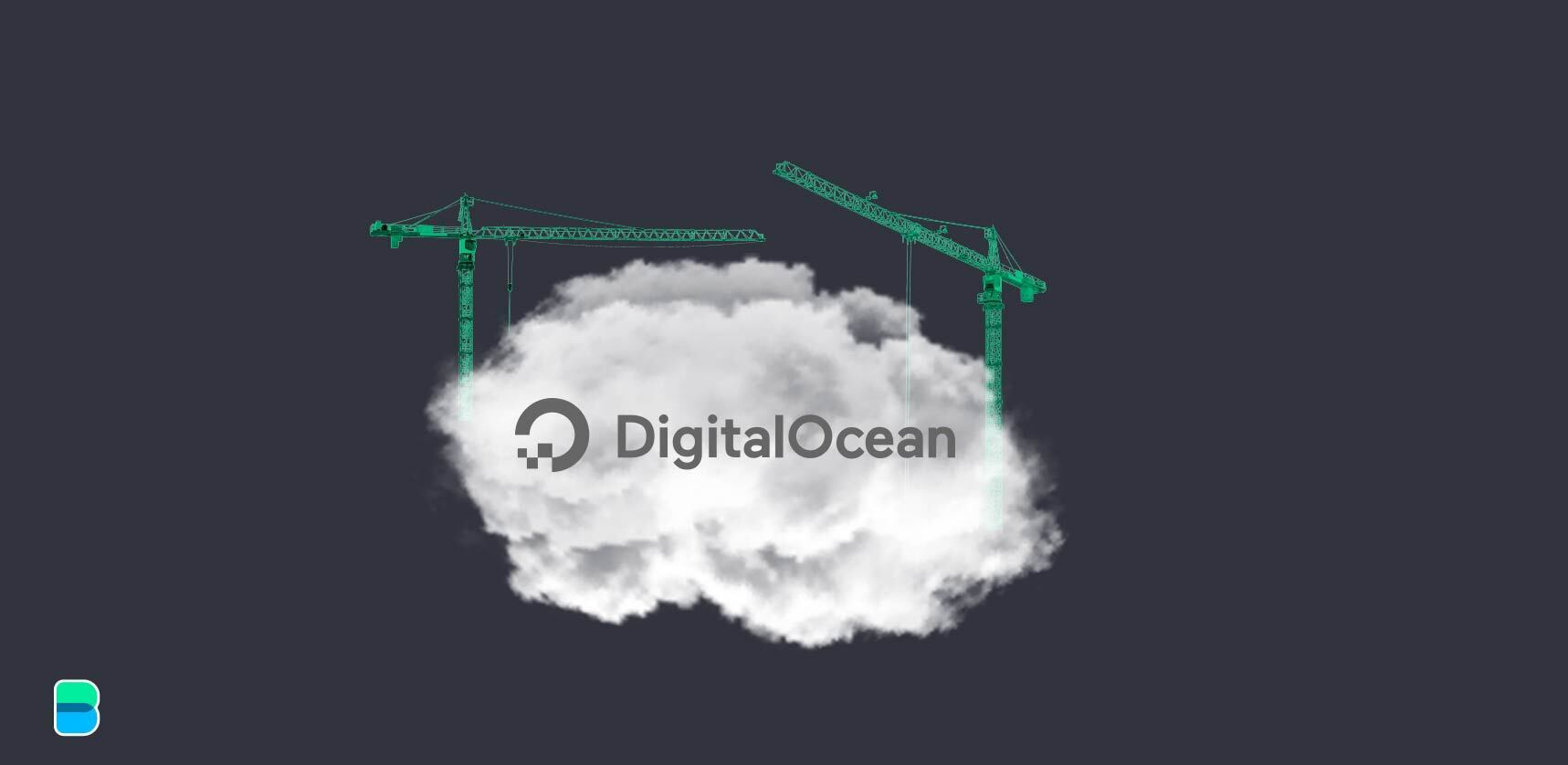 DigitalOcean to build more clouds with $5b IPO